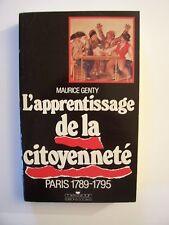 Paris 1789-1795 - L'Apprentissage de la Citoyenneté  / M.Genty / Messidor - 1987