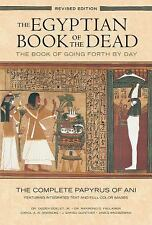 The Egyptian Book of the Dead - The Book of Going Forth by Day : The Complete Pa