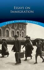 Essays on Immigration Dover Thrift Editions
