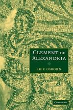 Clement of Alexandria by Eric Osborn (2008, Paperback)