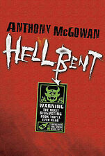 Anthony McGowan Hellbent Very Good Book