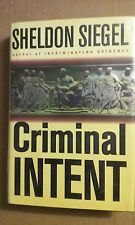 Criminal Intent by Sheldon Siegel 2002 Hardcover - Good Condition