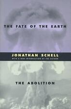 The Fate of the Earth and The Abolition (Stanford Nuclear Age Series)