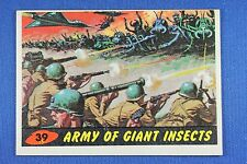1962 Topps Bubbles - Mars Attacks - #39 Army Of Giant Insects - Exc.++ Condition