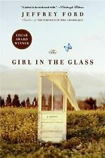 The Girl in the Glass: A Novel by Ford, Jeffrey