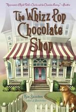 The Whizz Pop Chocolate Shop by Kate Saunders (2014, Paperback)
