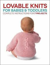 Lovable Knits for Babies and Toddlers: Complete Instructions for 7 Projects, Hub