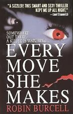 Every Move She Makes, Robin Burcell, Good,  Book