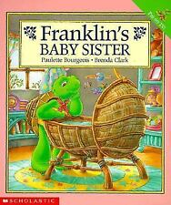 Franklin's Baby Sister, Paulette Bourgeois, Good Book
