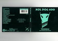 Xol Dog 400 - Trioxin - CD Album - NEU - HARDCORE SPEEDCORE GABBER