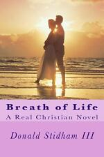 Breath of Life by Donald Stidham (2013, Paperback)