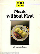 500 Recipes - Meals without Meat by Marguerite Patten (paperback, 1985)