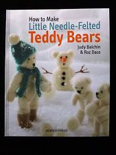 How to Make Little Needle-Felted Teddy Bears by Judy Balchin & Roz Dace