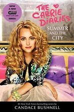 Summer and the City TV Tie-in Edition Carrie Diaries)