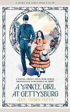 Yankee Girl at Gettysburg, Curtis, Alice Turner, New Books