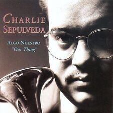 NEW - Algo Nuestro by Sepulveda, Charlie