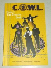 C.O.W.L.: Vol 2: Greater Good by Kyle Higgins (Paperback, 2015) 9781632153265