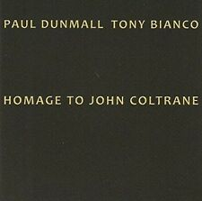 Homage To Coltrane*John - Paul / Bianco,Tony Dunmall (2015, CD NEUF)