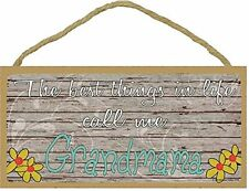 "The Best Things In Life Call Me Grandmama Loving Grandmother Sign Plaque 5""x10"""