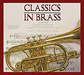 CD Classics...in Brass - famous brass bands BRAND NEW, GREAT STOCKING FILLER!