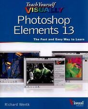 Teach Yourself VISUALLY Photoshop Elements 13 Teach Yourself VISUALLY Tech))
