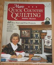 More Quick Country Quilting By Debbie Mumm Signed #BK02