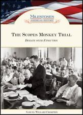 The Scopes Monkey Trial Debate Over Evolution (Milestones in American History)
