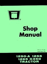 Oliver 1250-A 1255 1265 Tractor Shop Service Manual