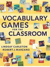 Vocabulary Games for the Classroom by Robert J. Marzano and Lindsay Carleton