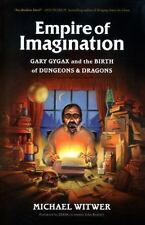 Empire of Imagination: Gary Gygax and the Birth of Dungeons & Dragons, Witwer, M