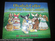 OBADIAH COFFEE AND THE MUSIC CONTEST Bunny Rabbit 1991 CHILDRENS BOOK Hardcover
