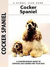 Comprehensive Owner's Guide: Cocker Spaniel : A Comprehensive Guide to Owning an