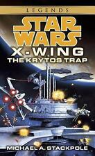 Star Wars X-Wing: The Krytos Trap, Book 3 Stackpole, Michael A. Paperback