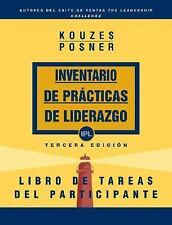 The Leadership Practices Inventory, Participant's Workbook (Spanish) (The Leader
