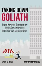 Taking down Goliath : Digital Marketing Strategy Guide for Beating...