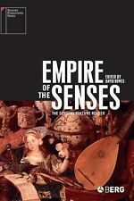 Empire of the Senses: The Sensual Culture Reader by Bloomsbury Publishing PLC...