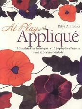 AT PLAY WITH APPLIQUE Dilys Fronks Quilting Book NEW