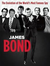 James Bond : From Dr. No to Spectre the Evolution of the World's Most Famous...