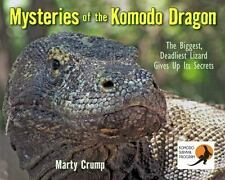 Mysteries of the Komodo Dragon: The Biggest, Deadliest Lizard Gives Up Its Secre