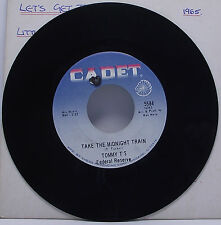 "TOMMY T'S FEDERAL RESERVE : TAKE THE MIDNIGHT TRAIN 7"" Vinyl Single Cadet 5584"