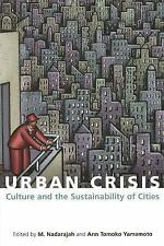 Urban Crisis: Culture and the Sustainability of Cities by
