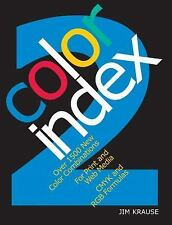 Color Index 2: Over 1500 New Color Combinations. For Print and Web Media. CMYK a