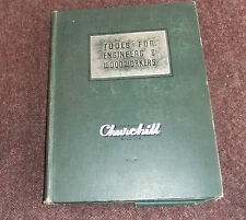 Tool Catalogue: Churchill Tools for Engineers and Woodworkers, Catalogue No.51