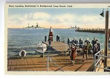 Long Beach Navy Landing & Battleships Postcard @1940