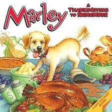 MARLEY J. Grogan A Thanksgiving to Remember BRAND NEW BOOK Ebay BEST PRICE!