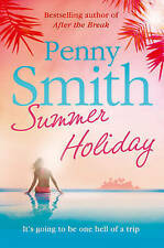 SUMMER HOLIDAY by Penny Smith : WH2-S : PB734: NEW BOOK