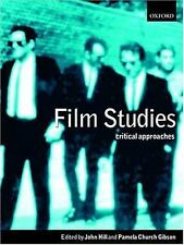 Film Studies : Critical Approaches (2000, Paperback)