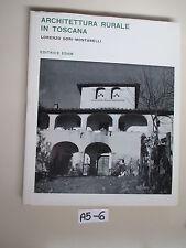 ARCHITETTURA RURALE IN TOSCANA (A 5 -6)