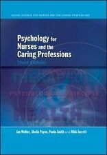 Psychology for Nurses and the Caring Professions by Paula Smith, Nikki Jarrett,