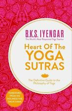 Heart of the Yoga Sutras By Iyengar, B. K. S.